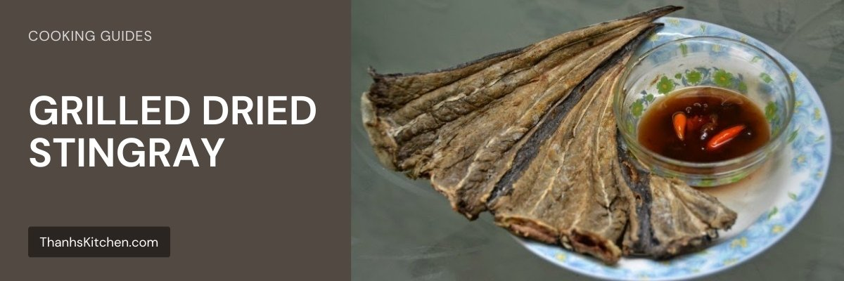 Grilled Dried StingRay
